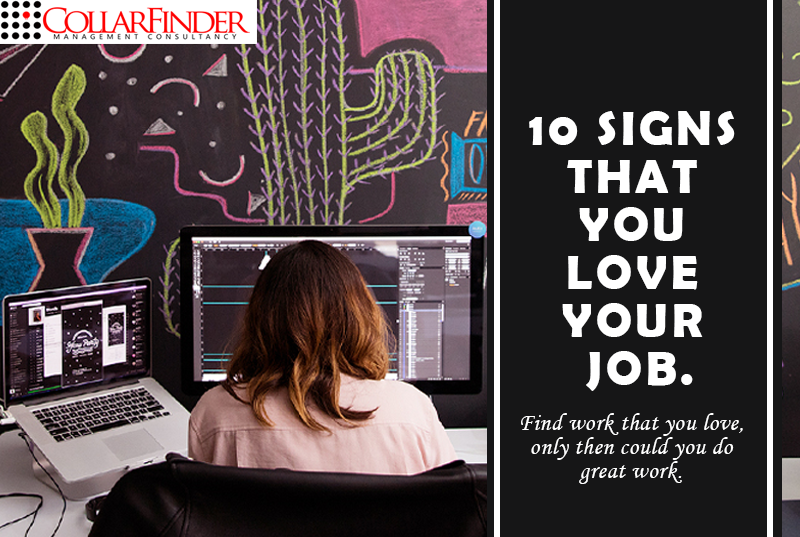 10 Signs that You Love Your Job