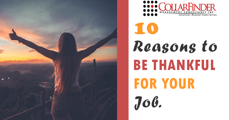 10 Reasons to Be Thankful For Your Job